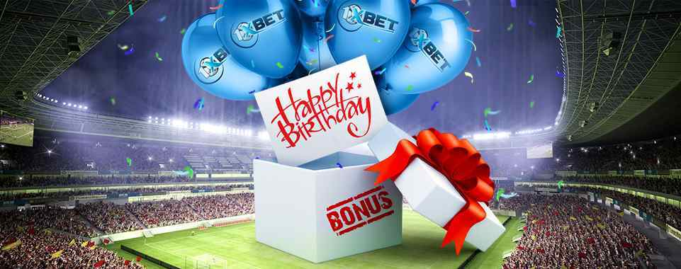 1xBet Bonus - Geburtstagsbonus